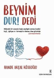 Kitap - Kitap - Beynim Dur Dedi