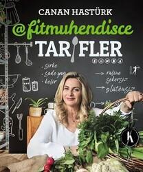 Artemis Yayınları - Kitap - Canan Hastürk Fitmühendisce Tarifler