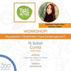 Taze Atölye - Diyabetimi Nasıl Yönetiyorum - Neslihan Sipahi 15 Şubat Cuma 11:00