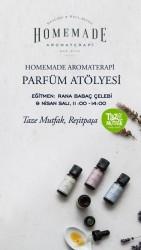 TAZE ATÖLYE - Rana Babaç Çelebi ile Doğal Parfüm Atölyesi 9 Nisan Salı 11:00-14:00